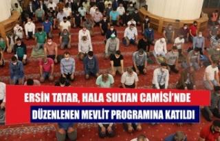 Ersin Tatar, Hala Sultan Camisi'nde düzenlenen...
