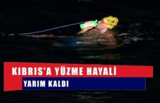 Kıbrıs'a yüzme hayali yarım kaldı