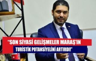 """Savaşan: """"Son siyasi gelişmeler Maraş'ın turistik..."""