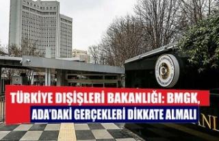 Türkiye Dışişleri Bakanlığı: BMGK, Ada'daki...