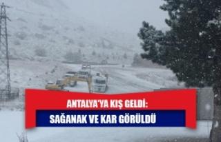 Antalya'ya kış geldi: Sağanak ve kar görüldü