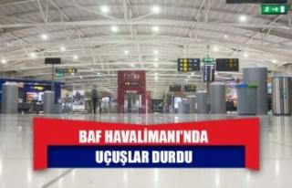 Baf Havalimanı'nda uçuşlar durdu