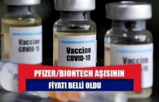 Pfizer/BioNTech aşısının fiyatı belli oldu