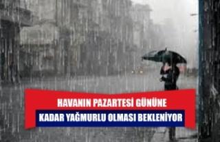 Havanın Pazartesi Gününe Kadar Yağmurlu Olması...