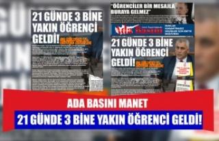 21 GÜNDE 3 BİNE YAKIN ÖĞRENCİ GELDİ!