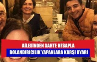 Cüceloğlu'nun ailesinden sahte hesapla dolandırıcılık...