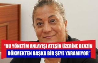 """Gülşah Sanver Manavoğlu: """"Bu yönetim anlayışı..."""