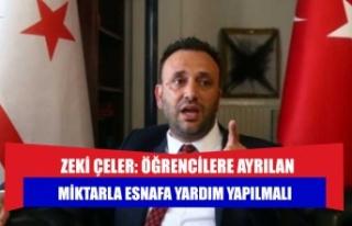 Zeki Çeler: Öğrencilere ayrılan miktarla esnafa...