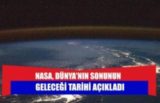 NASA, Dünya'nın sonunun geleceği tarihi açıkladı