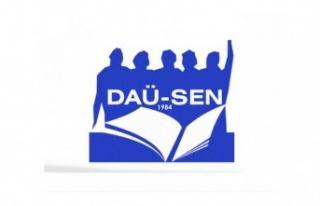 "DAÜ-SEN'IN 1 MAYIS MESAJI… ""PANDEMİ BİZLERE..."