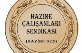 HAZİNE-SEN HAYAT PAHALILIĞININ DURDURULMASI NEDENİYLE...