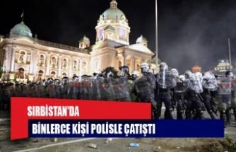 SIRBİSTAN'DA HÜKÜMETİN COVİD-19 ÖNLEMLERİNİ PROTESTO EDEN BİNLERCE KİŞİ POLİSLE ÇATIŞTI