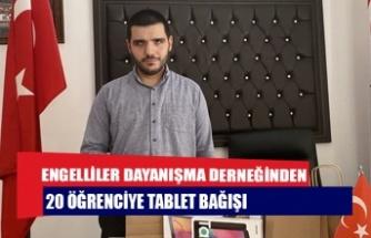 ENGELLİLER DAYANIŞMA DERNEĞİNDEN 20 ÖĞRENCİYE TABLET BAĞIŞI