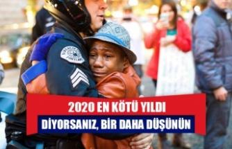 ''2020 EN KÖTÜ YILDI''