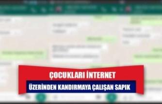 Çocukları internet üzerinden kandırmaya çalışan sapık tutuklandı