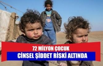 72 milyon çocuk cinsel şiddet riski altında
