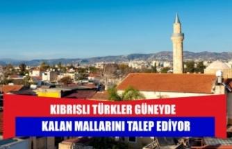 Kıbrıslı Türkler Güneyde kalan mallarını talep ediyor