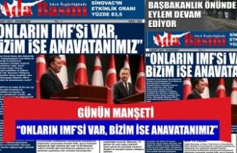 """""""ONLARIN IMF'Sİ VAR, BİZİM İSE ANAVATANIMIZ"""""""