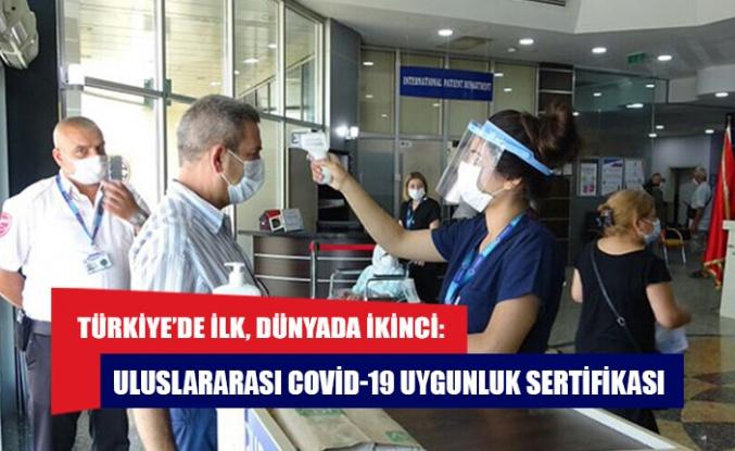 Türkiye'de ilk, dünyada ikinci: Uluslararası Covid-19 Uygunluk Sertifikası