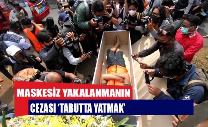 Cakarta'da maskesiz yakalanmanın cezası 'tabutta yatmak'