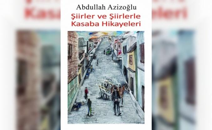 Abdullah Azizoğlu'nun 2 Şiir Kitabı İçin 15 Temmuz'da Tanıtım Etkinliği Düzenleniyor